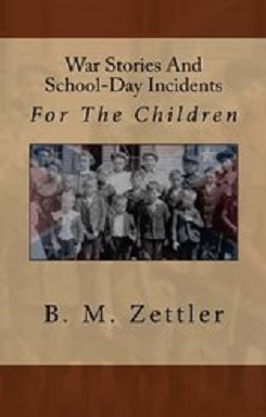 War Stories & School-Day Incidents for the Children