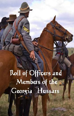 Roll of Officers and Members of the Georgia Hussars