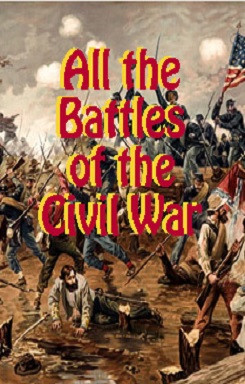 All the Battles of the Civil War