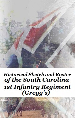 Research online 1st greggs infantry regiment historical sketch and roster of the south carolina 1st infantry regiment greggs fandeluxe Choice Image